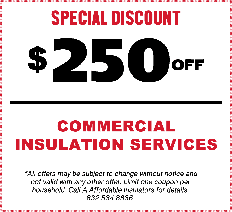Commercial Insulation Coupon, $250 off!